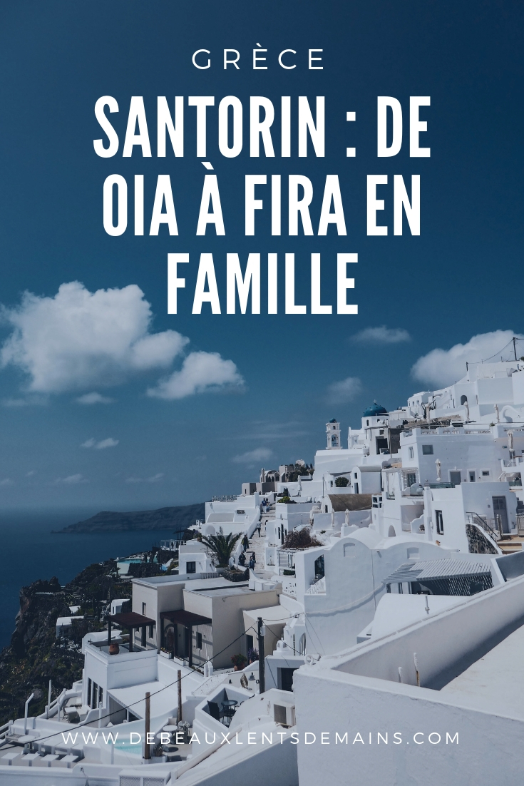 Santorin oia  Fira randonnée blog famille slowtourism
