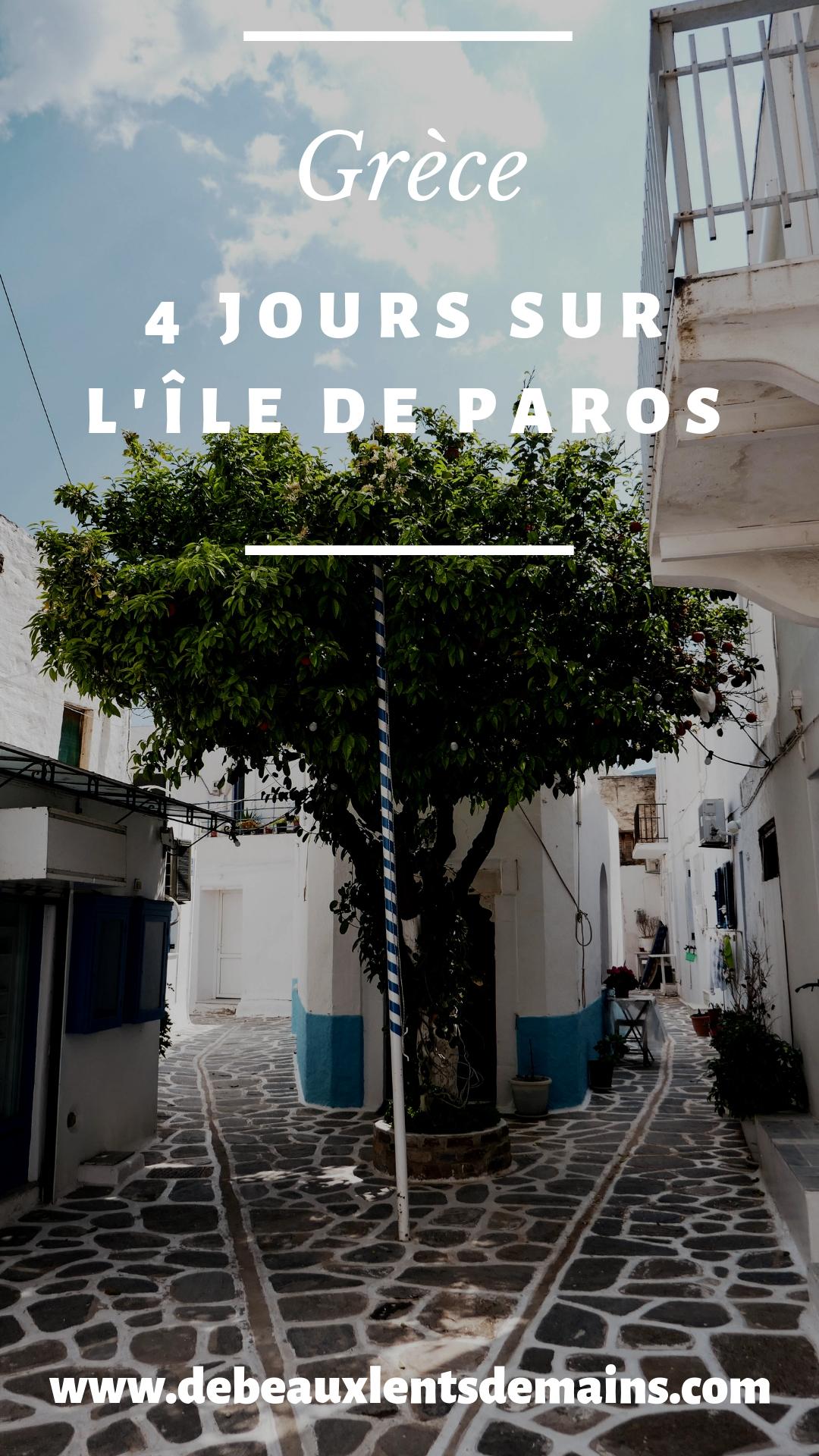 4 jours sur l'île de Paros - Grèce - Blog - Voyage famille - De Beaux Lents Demains