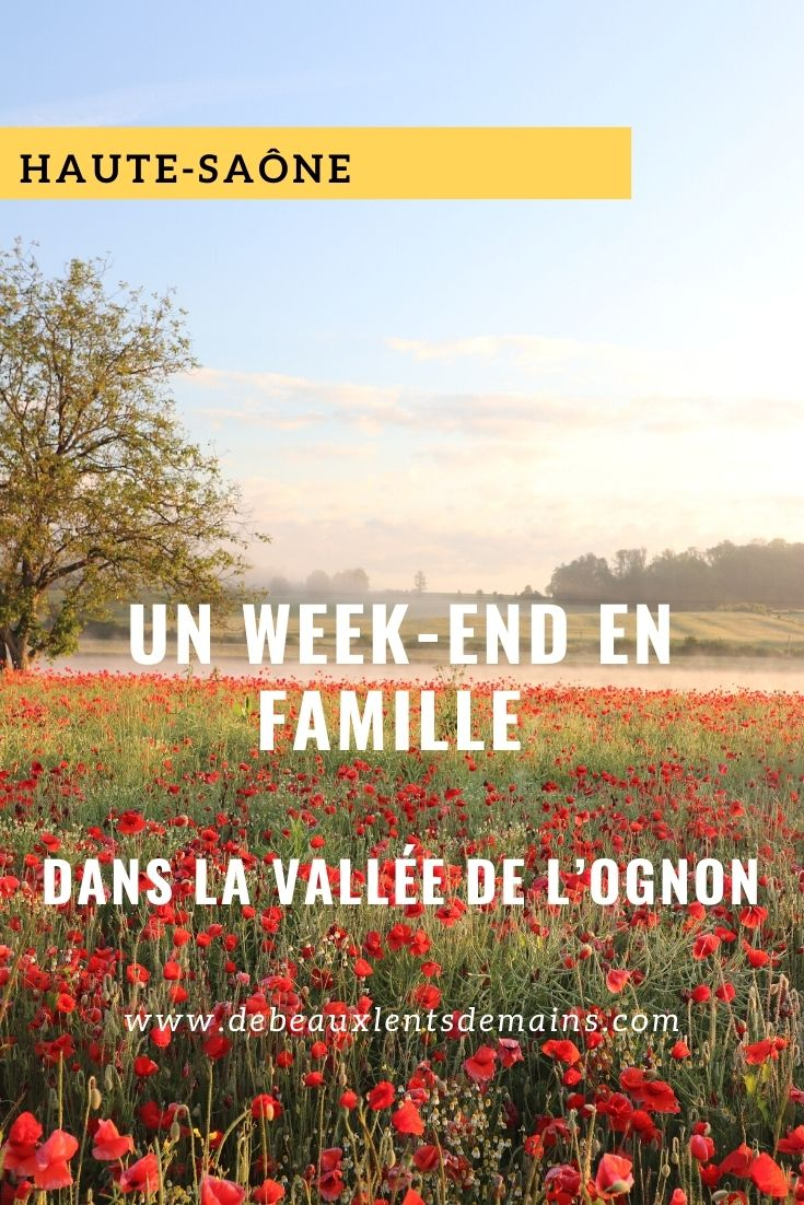 Week-end en famille dans la Vallée de l'Ognon en Haute-Saône